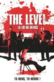 The Level : La loi du silence