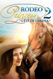 Rodeo Princess 2: L'Eté de Dakota