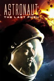 Astronaut : The Last Push
