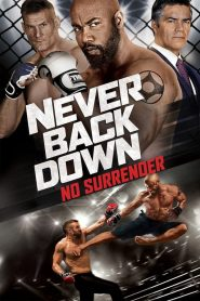Never Back Down 3 – No Surrender