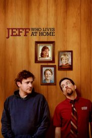 Jeff, Who Lives at Home