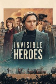 Invisible Heroes Saison 1